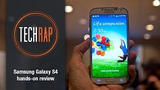 Samsung Galaxy S4 hands-on review