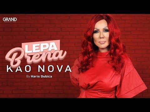 Kao nova – Lepa Brena – nova pesma, tv spot i tekst pesme