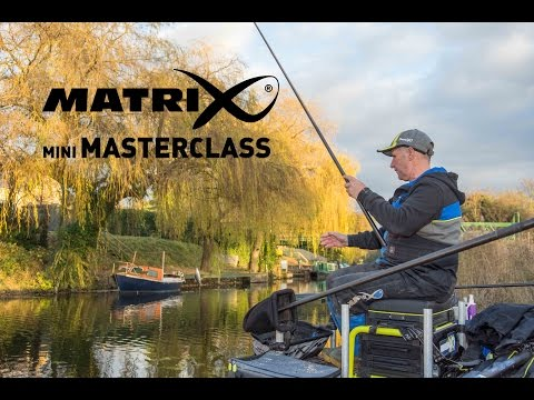*** Coarse & Match Fishing TV *** Matrix Mini Masterclass Episode 1 - Mark Pollard - River Nene