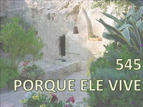 HARPA CRISTA - PORQUE ELE VIVE - 545 - PLAYBACK