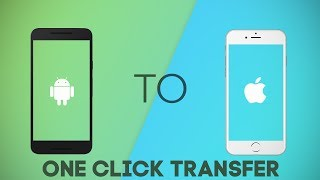 Transfer Contacts, Photos, Apps From iPhone To Android In Just One Click