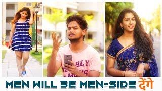 MEN WILL BE MEN -  SIDE देंगे