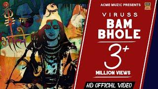Download Video Bam Bhole || Official Video || Viruss || ACME MUZIC || New Songs 2018 MP3 3GP MP4