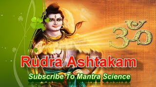 Powerful Rudra Ashtakam for a Blessed Life