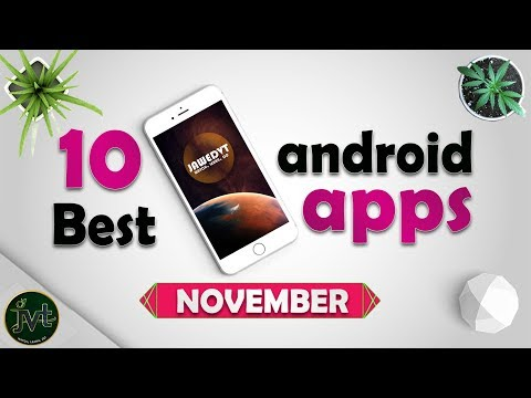 Top 10 Best Android Apps | November 2018