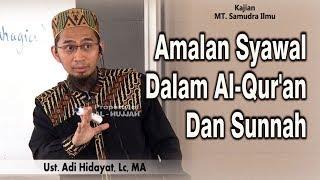 Video Amalan Syawal Dalam Al-Qur'an Dan Sunnah || Ust. Adi Hidayat, Lc, MA MP3, 3GP, MP4, WEBM, AVI, FLV Juni 2018