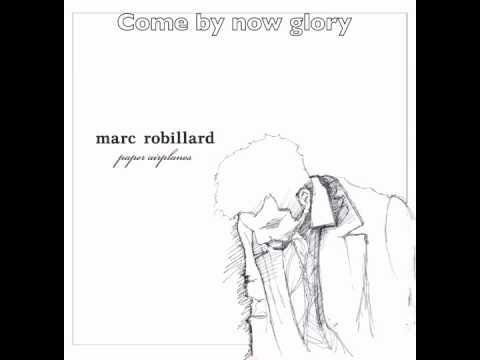 Tekst piosenki Marc Robillard - Come By Now po polsku