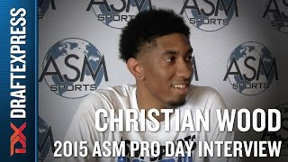 Christian Wood 2015 ASM Pro Day Interview