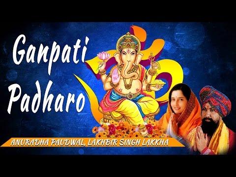 Video GANPATI PADHARO Ganesh Bhajans By ANURADHA PAUDWAL, LAKHBIR SINGH LAKKHA I AUDIO JUKE BOX download in MP3, 3GP, MP4, WEBM, AVI, FLV January 2017
