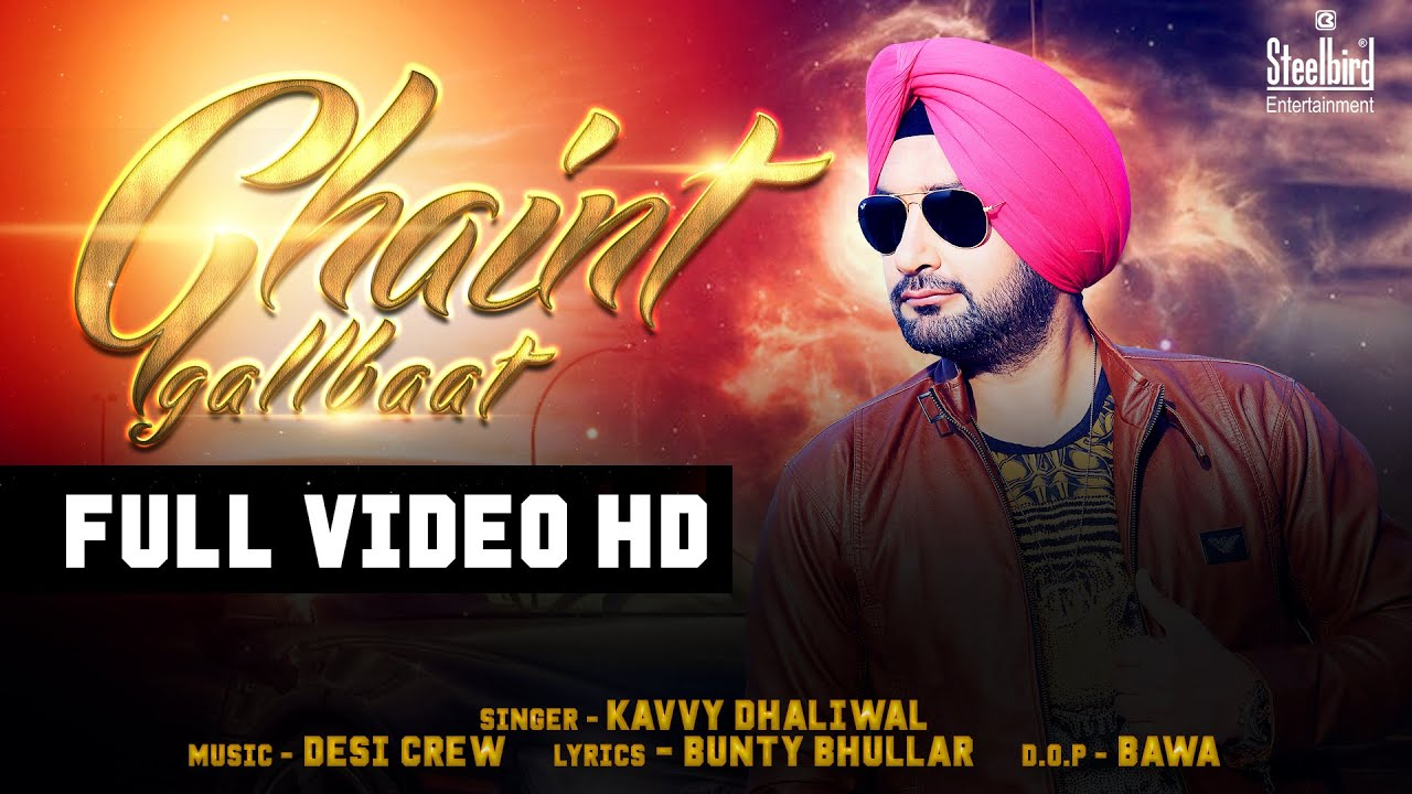 Ghaint Gallbaat - Kavvy Dhaliwal Feat. Desi Crew || Latest Punjabi Song 2016