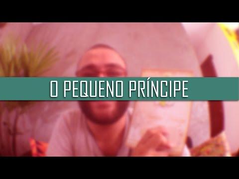 O PEQUENO PRÍNCIPE | Resenha | Romulo Oliveira
