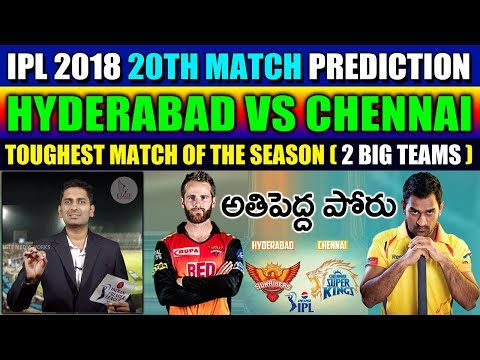 Sunrisers Hyderabad vs Chennai Super Kings, 20th Match Live Prediction | Eagle Media Works