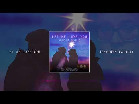 Jonathan Padilla - Let Me Love You (Mario) Cover - LBJ Media