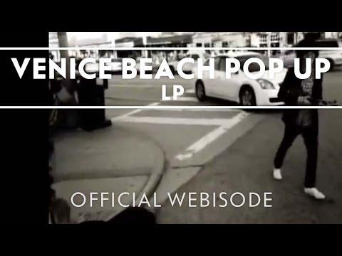 LP - Venice Beach Pop Up [Extra]