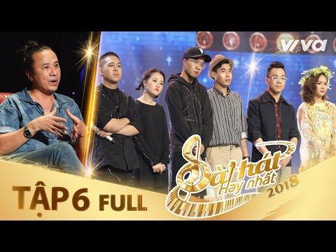 Sing My Song - Bài Hát Hay Nhất 2018 | Tập 6 Full HD Vòng Trại Sáng Tác & Tranh Đấu:Team Lê Minh Sơn - Thời lượng: 1:32:42.