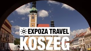 Koszeg Hungary  city pictures gallery : Koszeg (Hungary) Vacation Travel Video Guide