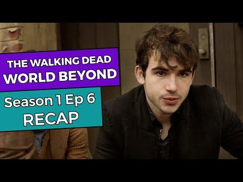 TWD World Beyond: Season 1 Episode 6 RECAP