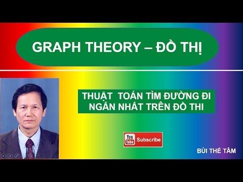 (30) Graph theory: Tìm đường đi ngắn nhất giữa hai đỉnh của đồ thị