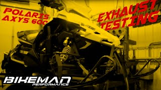 9. Axys 600 Exhaust Testing