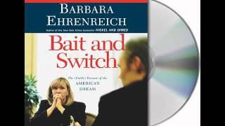 Bait and Switch by Barbara Ehrenreich--Audiobook Excerpt