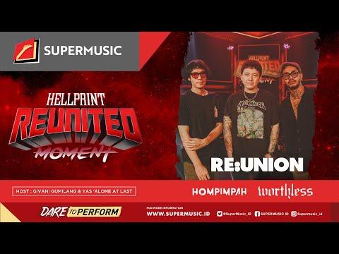Reunited Moment Eps.6 - Reunion | Hompimpah  | Worthless