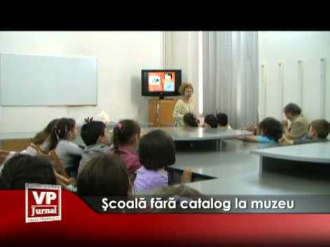 Şcoală fără catalog la muzeu