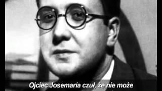 FILM: Kim był św. Josemaría Escrivá? (1902-1975)
