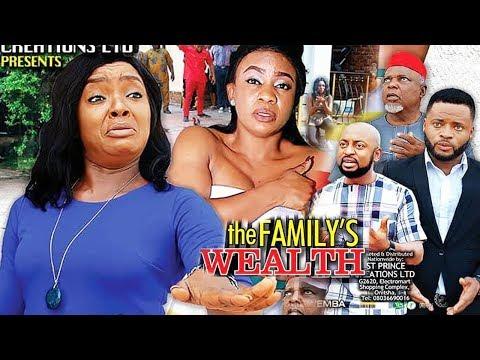 THE FAMILY'S WEALTH  SEASON 5&6 {NEW MOVIE} - 2019 LATEST NIGERIAN NOLLYWOOD MOVIE
