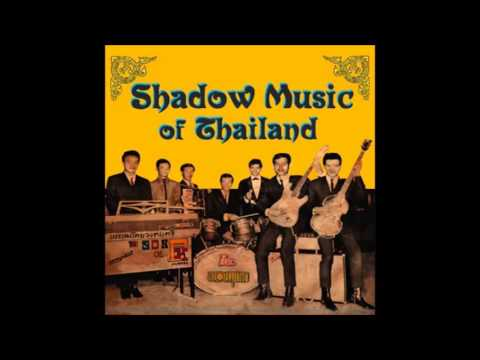 Shadow Music Of Thailand – Various Artists