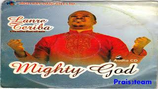 Download Lagu Lanre Teriba - Mighty God Mp3