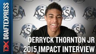 Derryck Thornton Jr. 2015 Impact Basketball Interview - DraftExpress