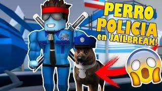 EL PERRO POLICIA LLEGA a JAILBREAK !!! Como TENER MASCOTAS en JAILBREAK !! Roblox