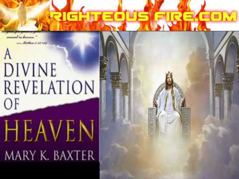 Heaven - A Divine Revelation Of Heaven By Mary K. Baxter - Full