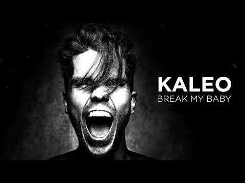 KALEO - Break My Baby [OFFICIAL AUDIO]
