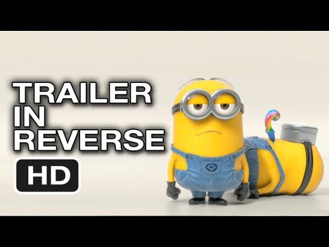 Despicable Me 2 - Trailer in Reverse HD ReversiTrailer Movie Video