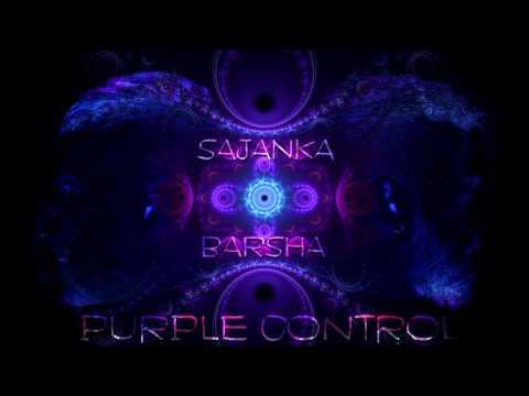Sajanka & Barsha - Purple Control