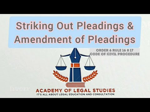 Amendment Of Pleadings order 6 rule 17 and striking out Pleadings