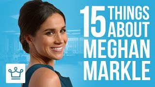 Video 15 Things You Didn't Know About Meghan Markle MP3, 3GP, MP4, WEBM, AVI, FLV Juli 2018