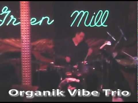 Knots - Organik Vibe Trio Live @ The Green Mill