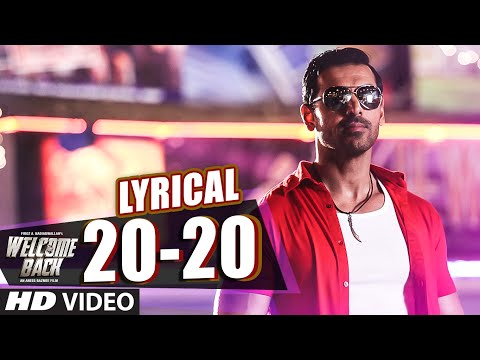 20-20 Full Song with LYRICS - John Abraham | Welco