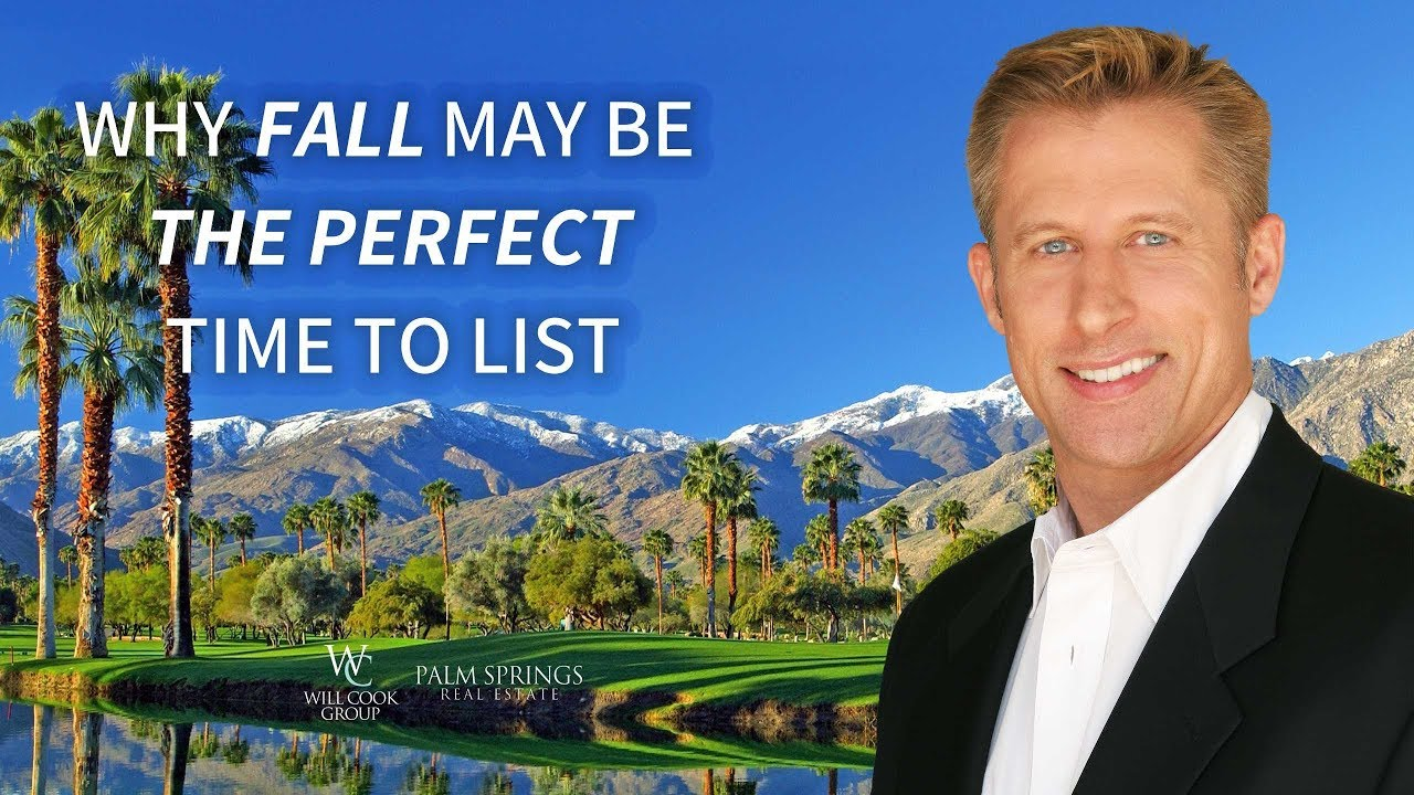 Top 3 Reasons to Put Your Palm Springs Area Home on the Market this Fall