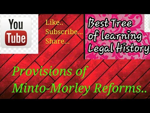 Provisions Of Morley-Minto Reforms (part 2)