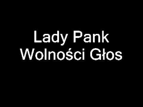 Tekst piosenki Lady Pank - Wolności Głos po polsku