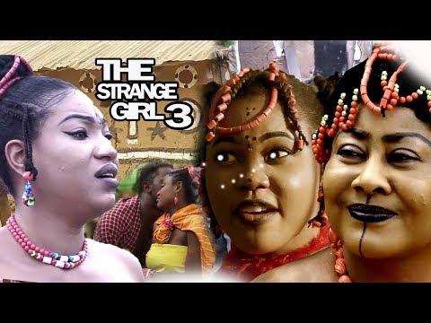The Strange Girl Season 3 - 2018 Latest Nigerian Nollywood Movie Full HD   Epic Movie