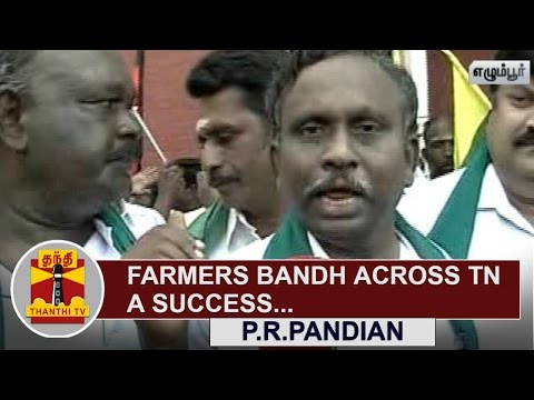 Farmers-bandh-across-Tamil-Nadu-a-Success--P-R-Pandian-Thanthi-TV