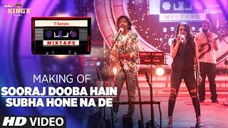 Watch the making of this beautiful mix Sooraj Dooba Hain /Subha Hone Na De sung beautifully by Nakash Aziz & Aditi Singh Sharma from #TseriesMixTape.___Enjoy & stay connected with us!► Subscribe to T-Series: http://bit.ly/TSeriesYouTube► Like us on Facebook: https://www.facebook.com/tseriesmusic► Follow us on Twitter: https://twitter.com/tseries► Follow us on Instagram: http://bit.ly/InstagramTseries