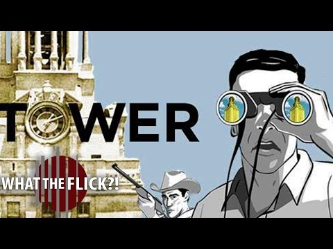 Tower - Official Documentary Review