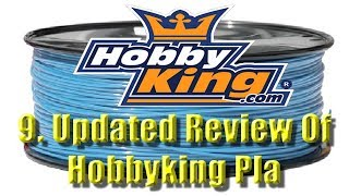 9  Updated Review Of HobbyKing PLA