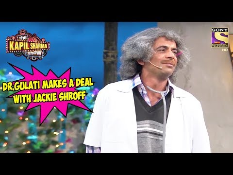 Dr. Gulati Makes A Deal With Jackie Shroff - The Kapil Sharma Show