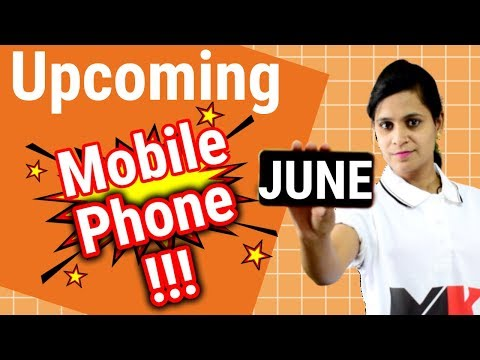 Top Upcoming Smartphones In India - June 2019 | Upcoming Mobile Phones